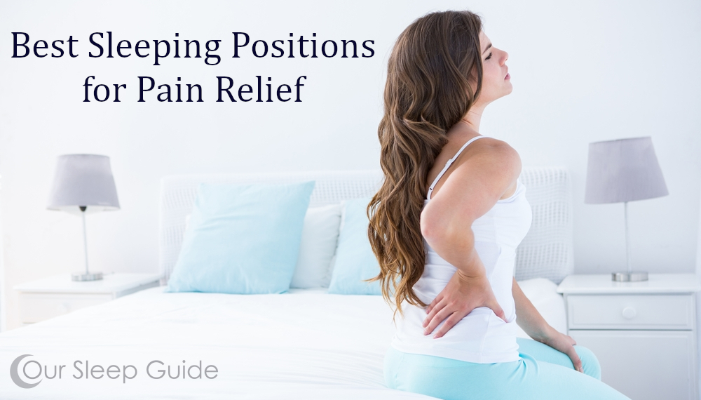 best sleep positions for pain relief