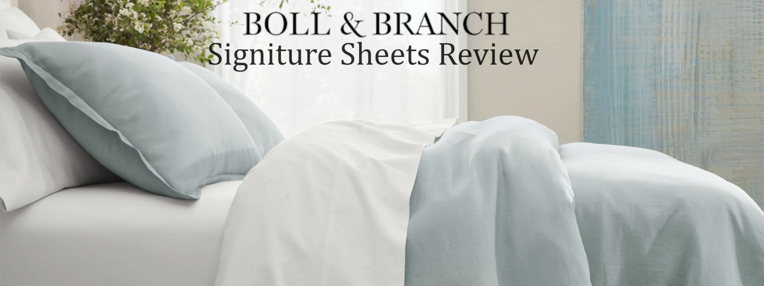 signature bedding from boll and branch review