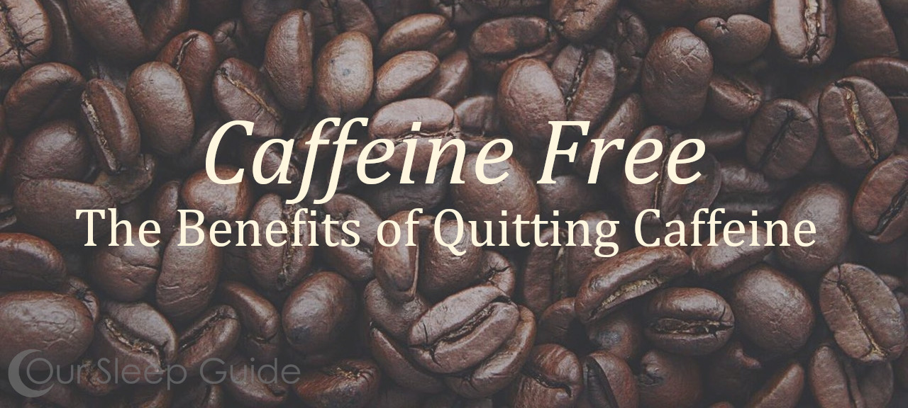 caffeine free how to quit coffee
