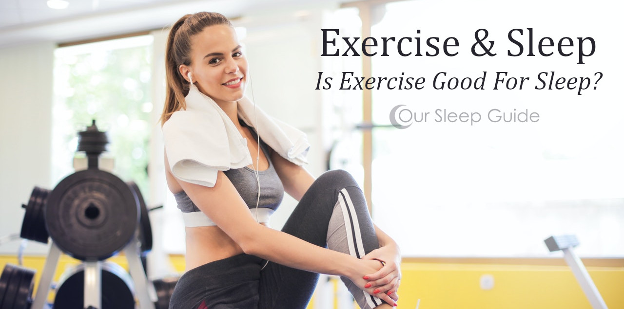 is exercise good for sleep?