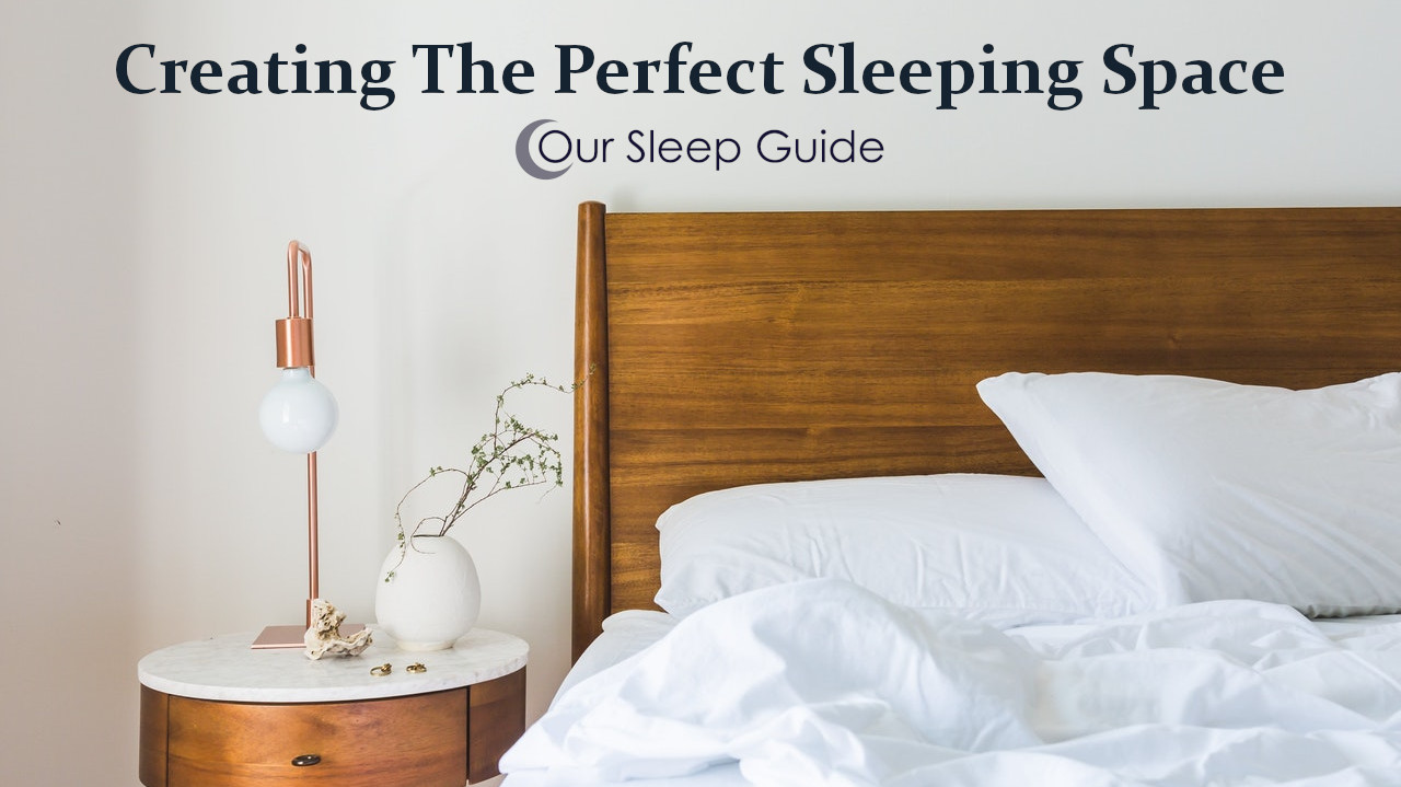creating the perfect sleeping space