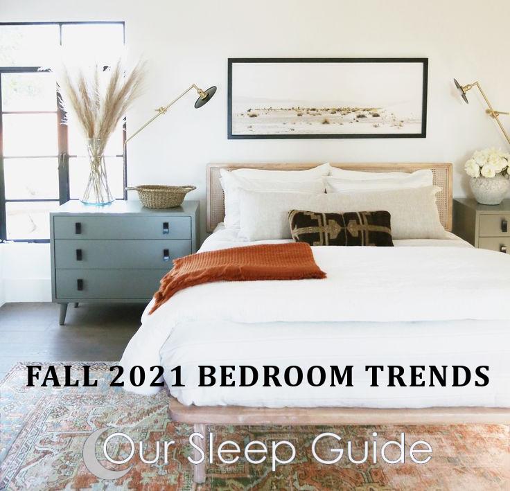 Fall 2021 Bedroom Trends