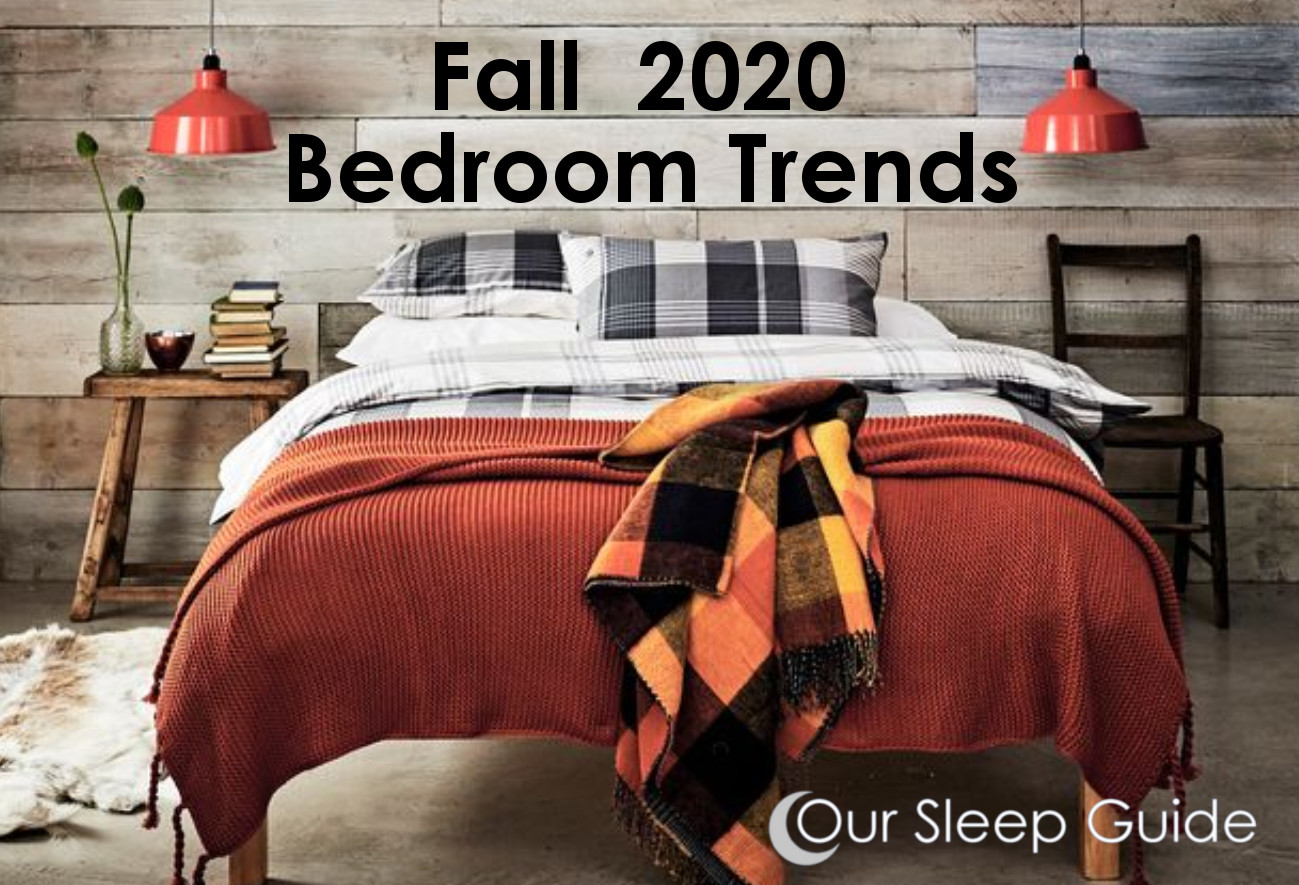 Fall 2020 Bedroom Trends