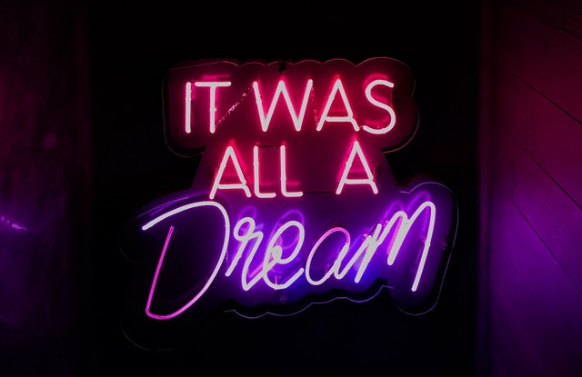 remind yourself that it was just a dream