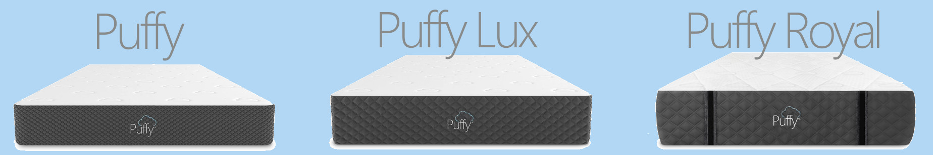 puffy, puffy lux and puffy royal