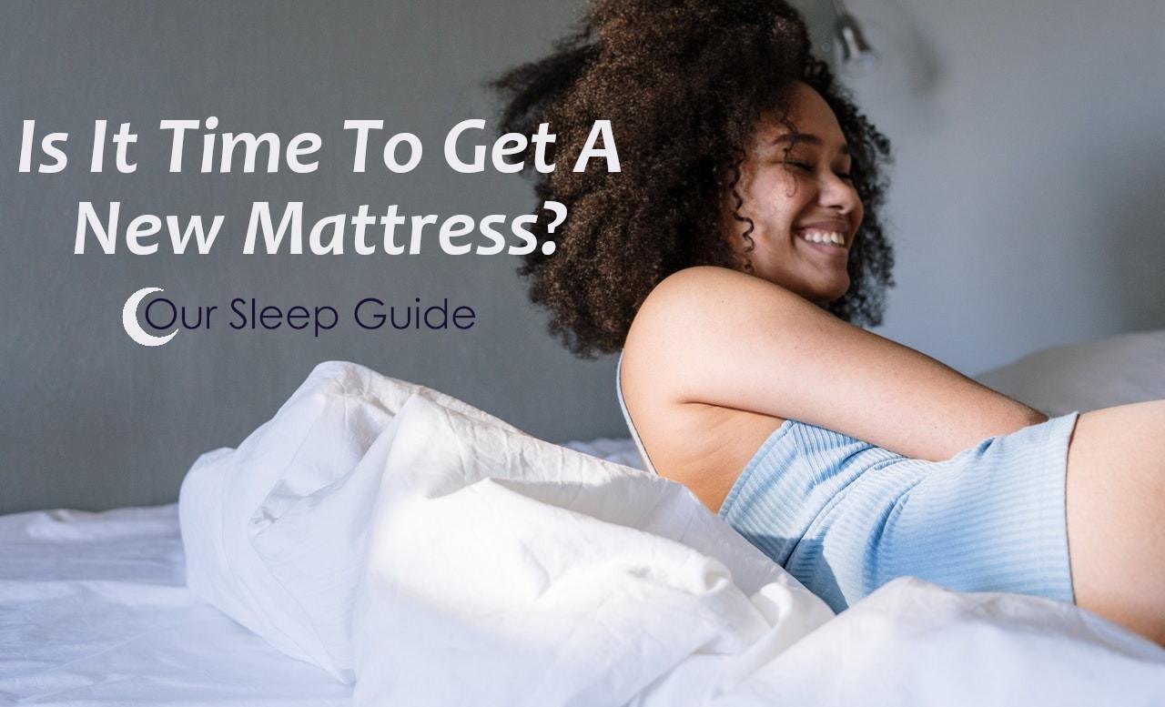 time to get a new mattress?