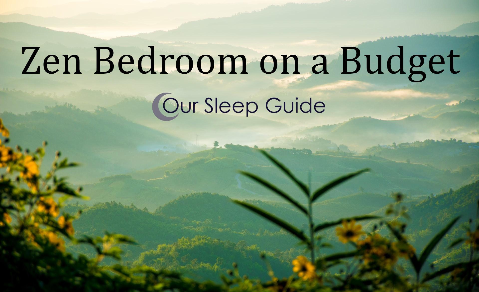 zen bedroom on a budget