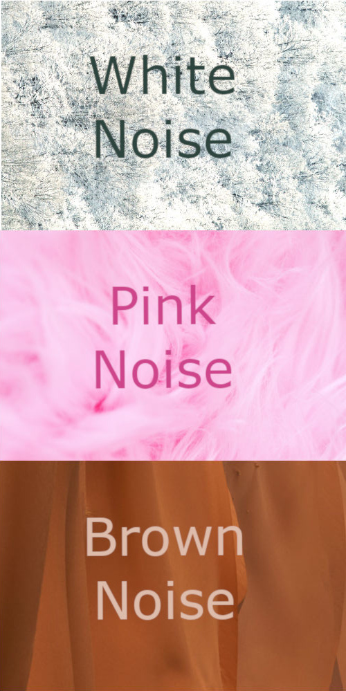 white noise pink noise brown noise good for sleep