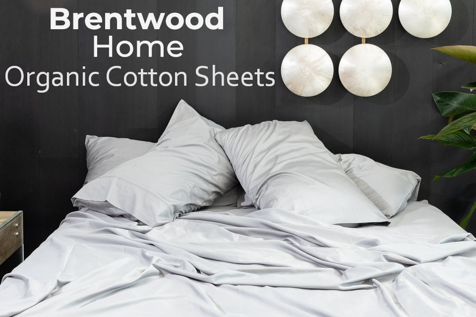 brentwood home organic cotton sheets review