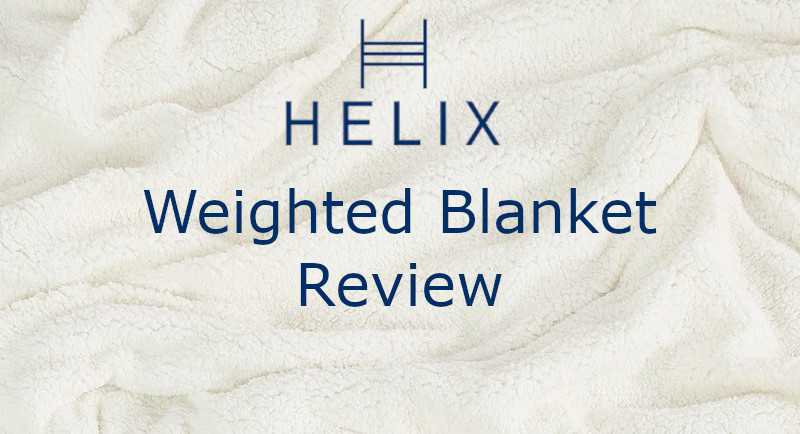 review over the helix weighted blanket