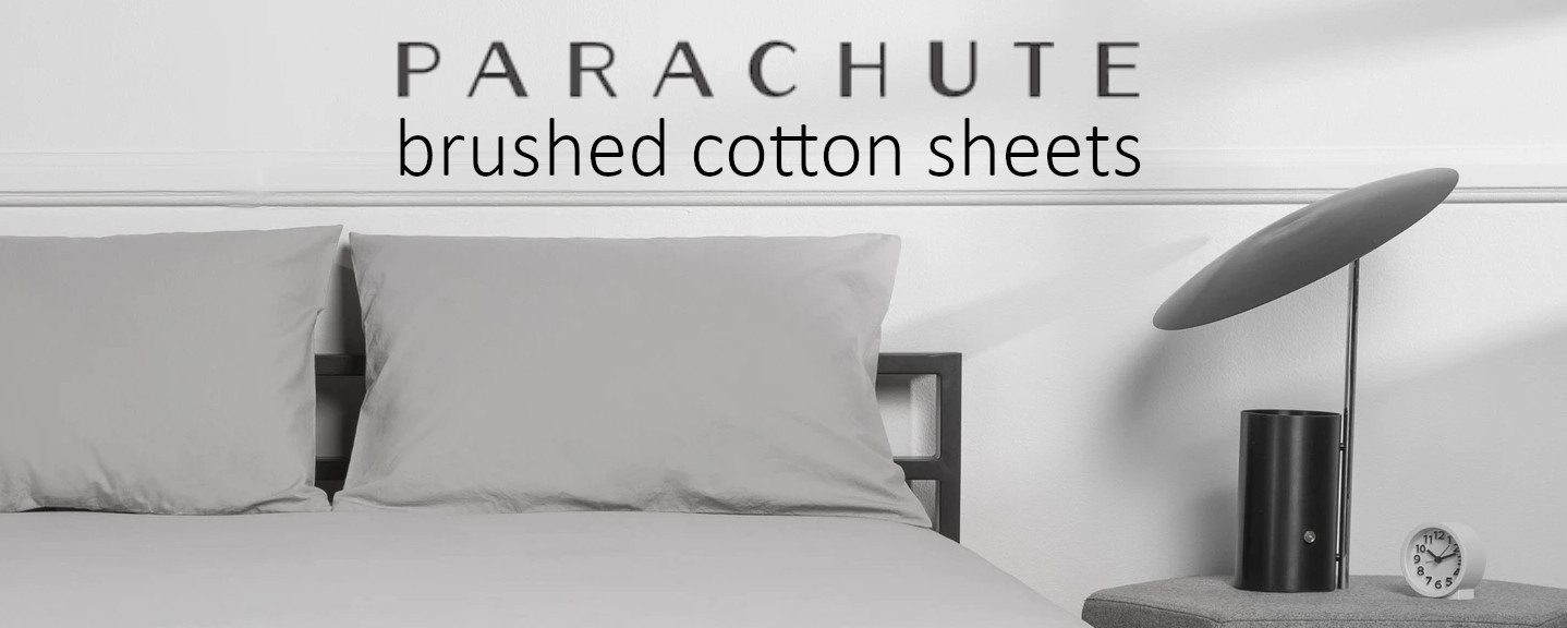 brushed cotton sheets review for parachute