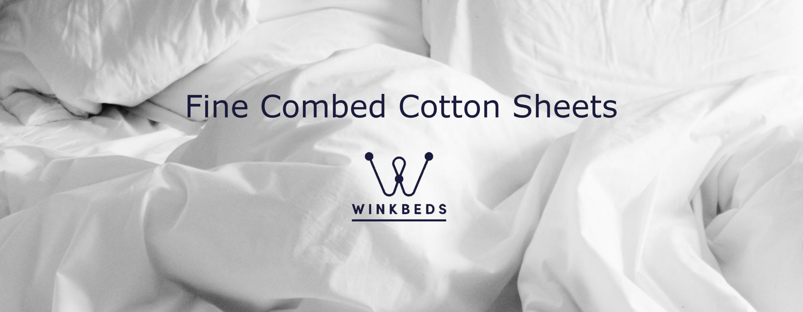 fine-combed cotton sheets winkbeds