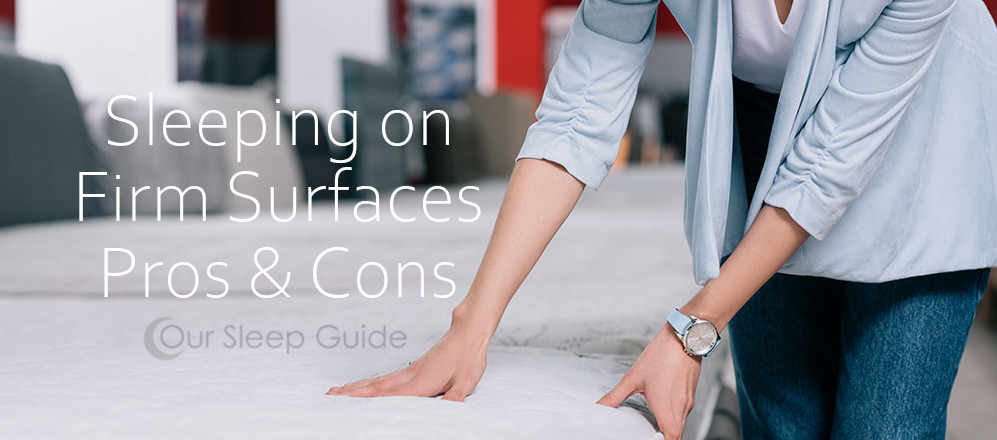 firm surface sleeping pros and cons