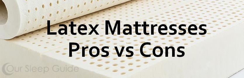 latex mattress pros vs cons our sleep guide