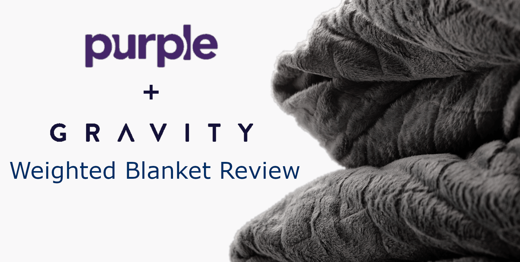 purple + gravity weighted blanket review