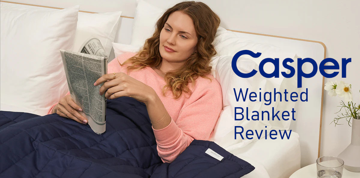 our sleep guide casper weighted blanket worth it