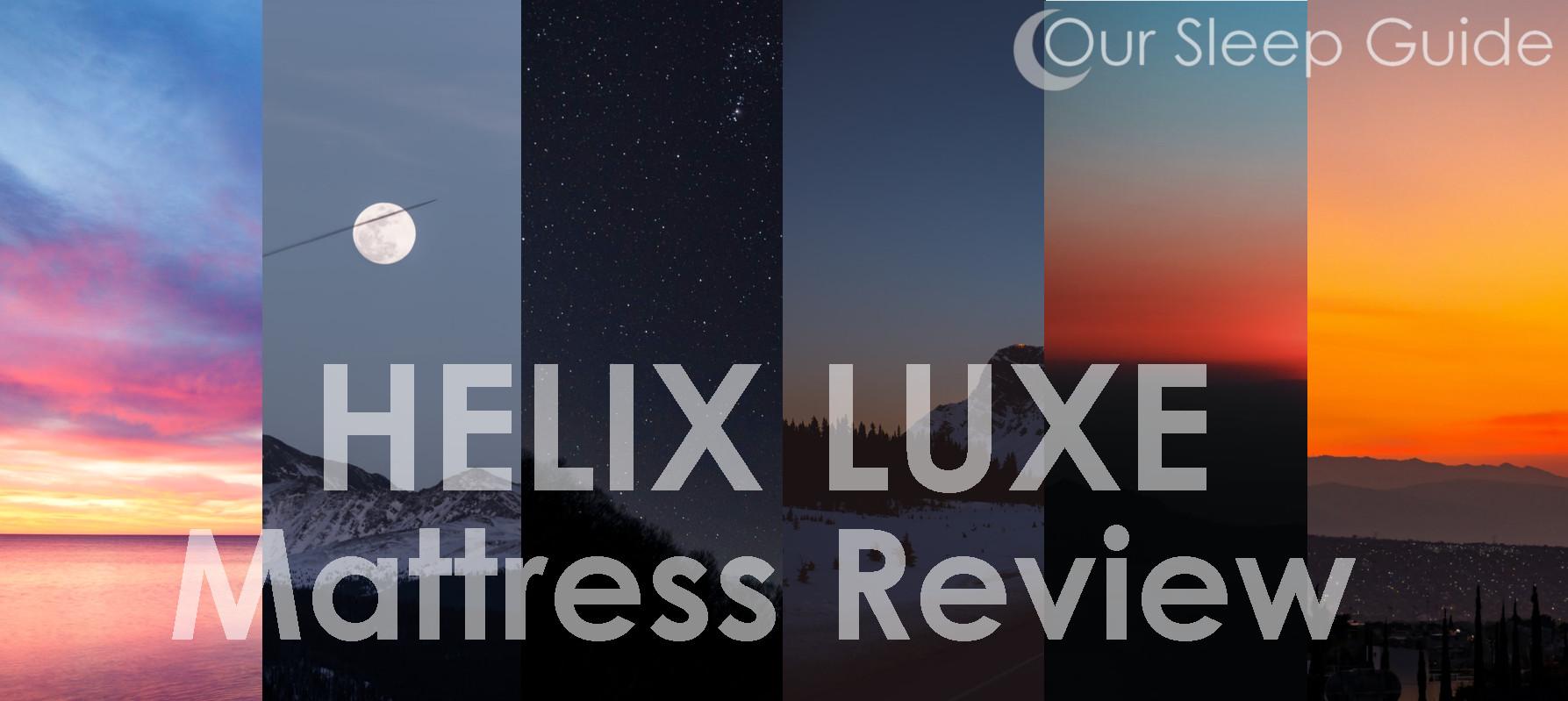 best helix luxe mattress review