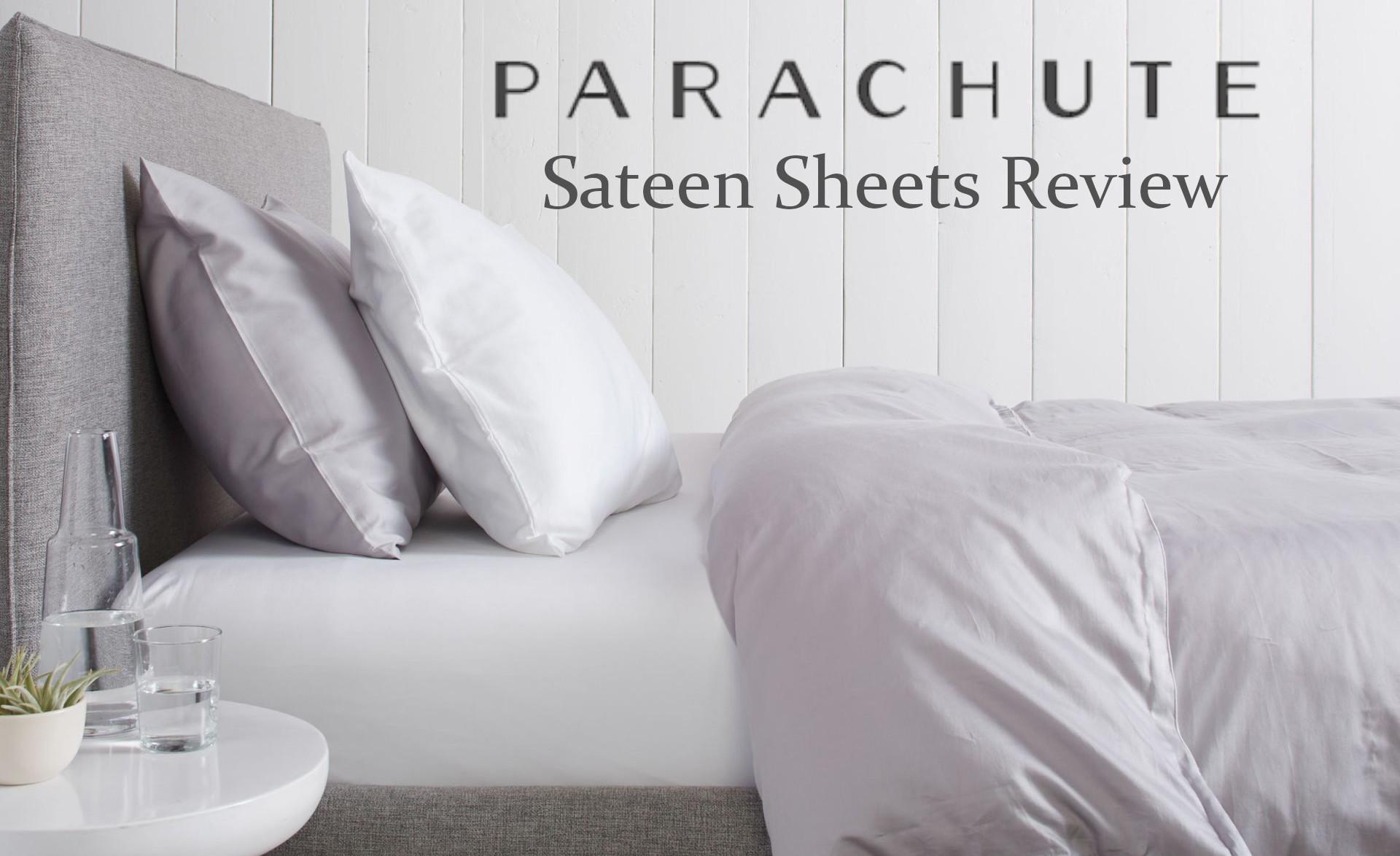 honest review parachute sateen sheets