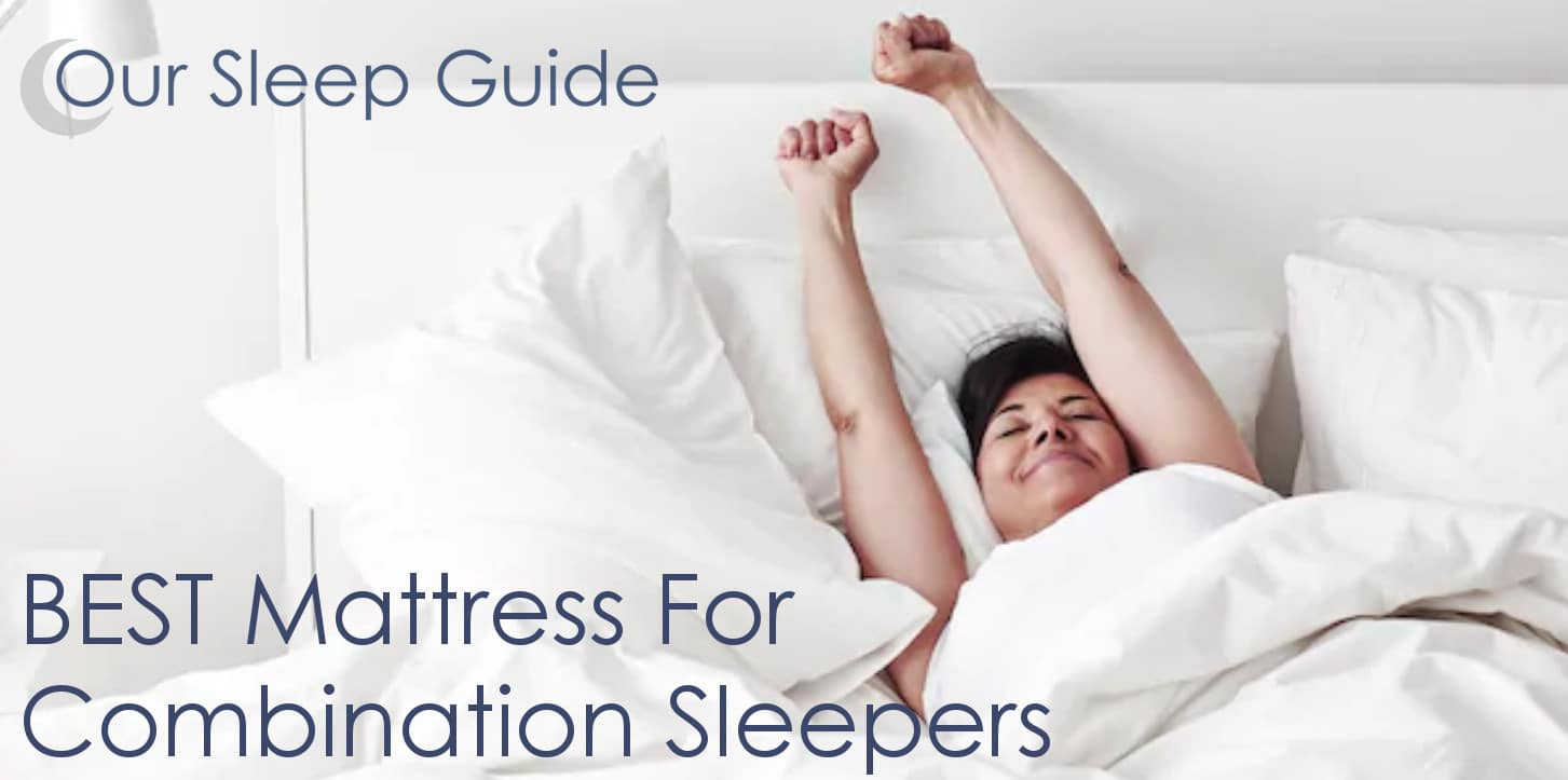 Best Mattress for Combination Sleepers