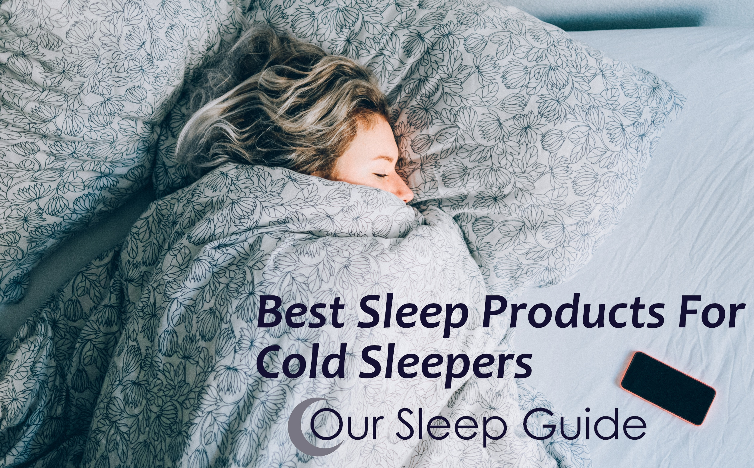 the best sleep products for cool sleepers staying warm