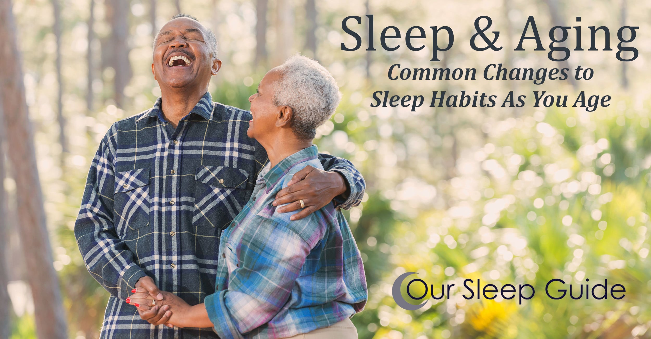 sleep and aging common changes to sleep habits as you age