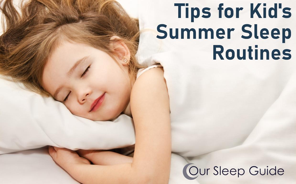 Tips for Kid's Summer Sleep Routine