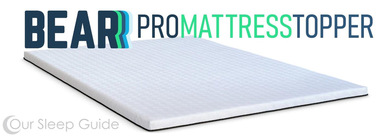 bear pro mattress topper