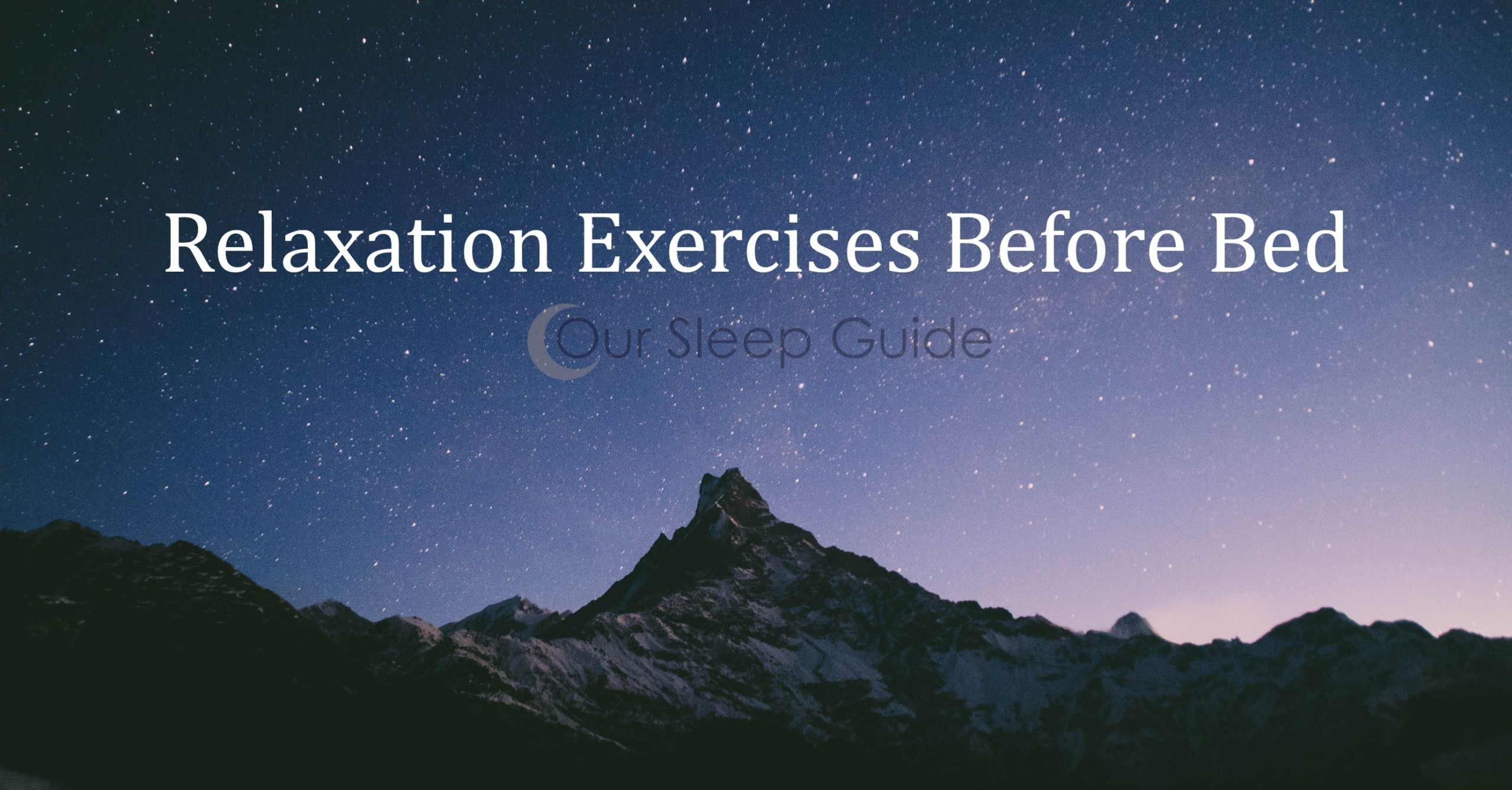 Bedtime Relaxation Exercises
