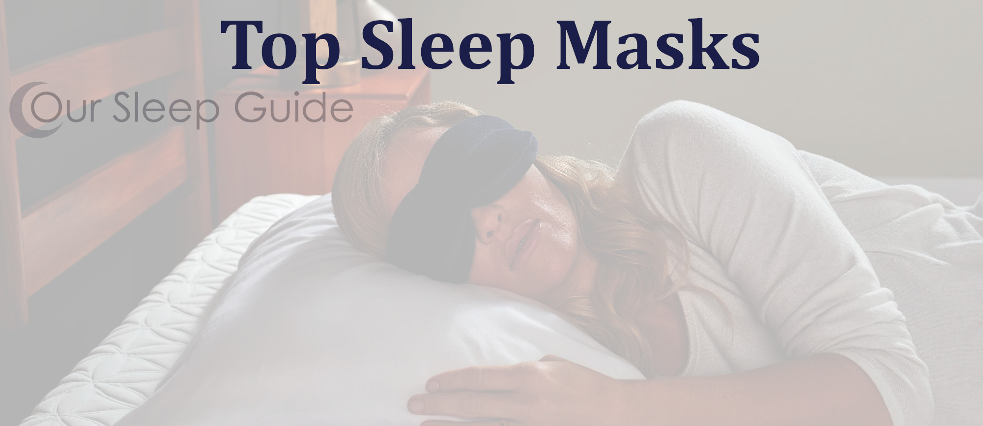 our sleep guide top sleep masks