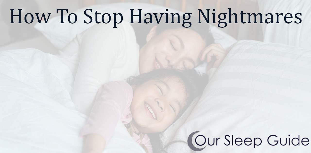 how to stop having nightmares adults kids