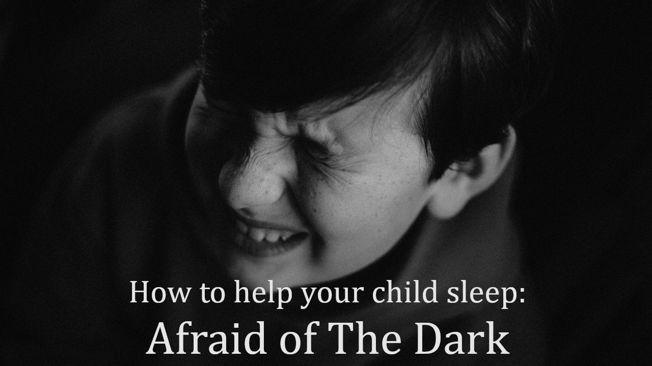 how to sleep when you are afraid of the dark