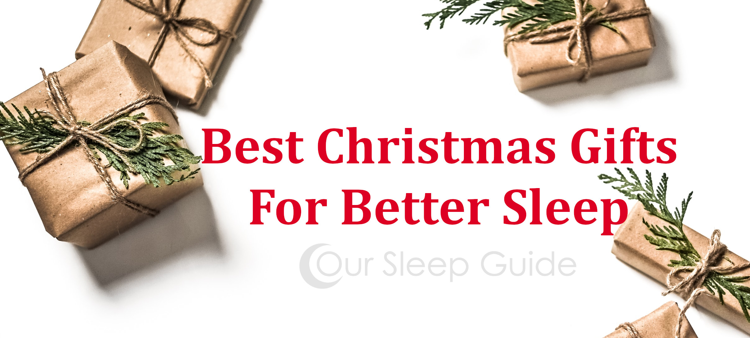 Best Christmas Gifts For Better Sleep