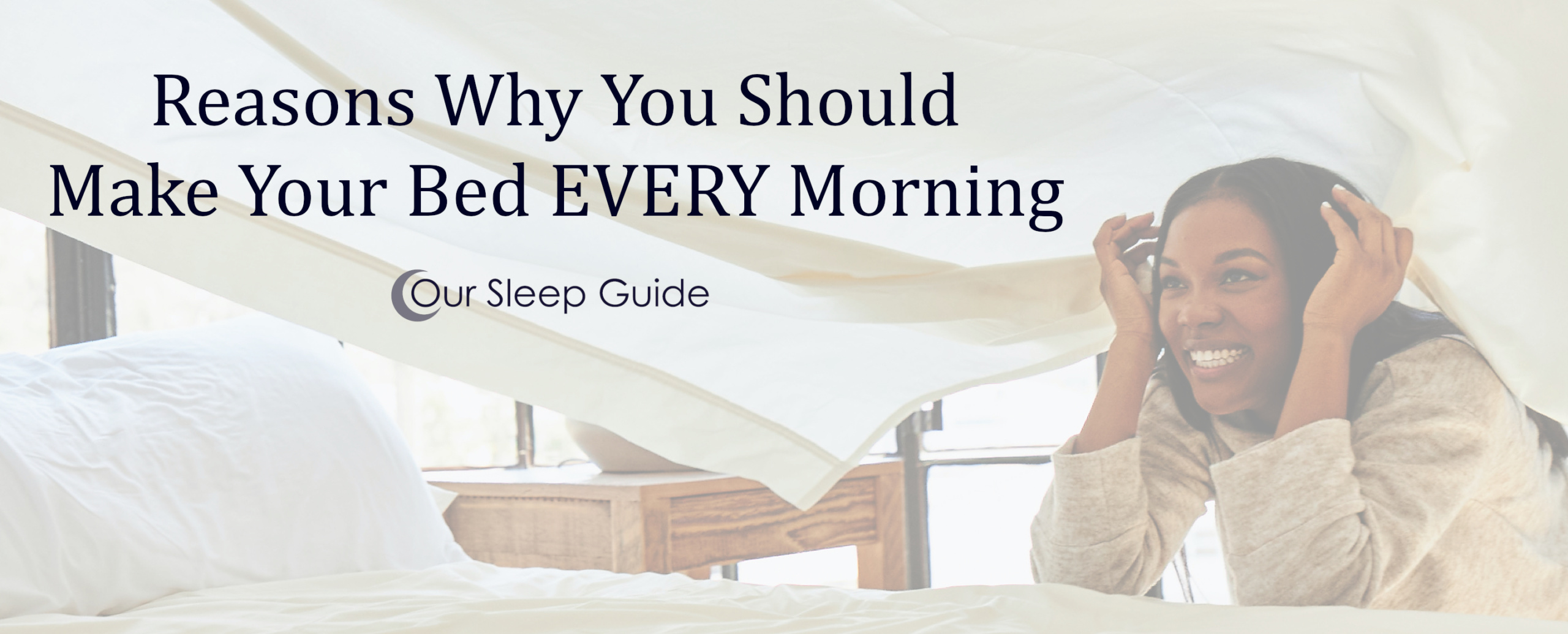 Why You Should Make Your Bed EVERY Morning