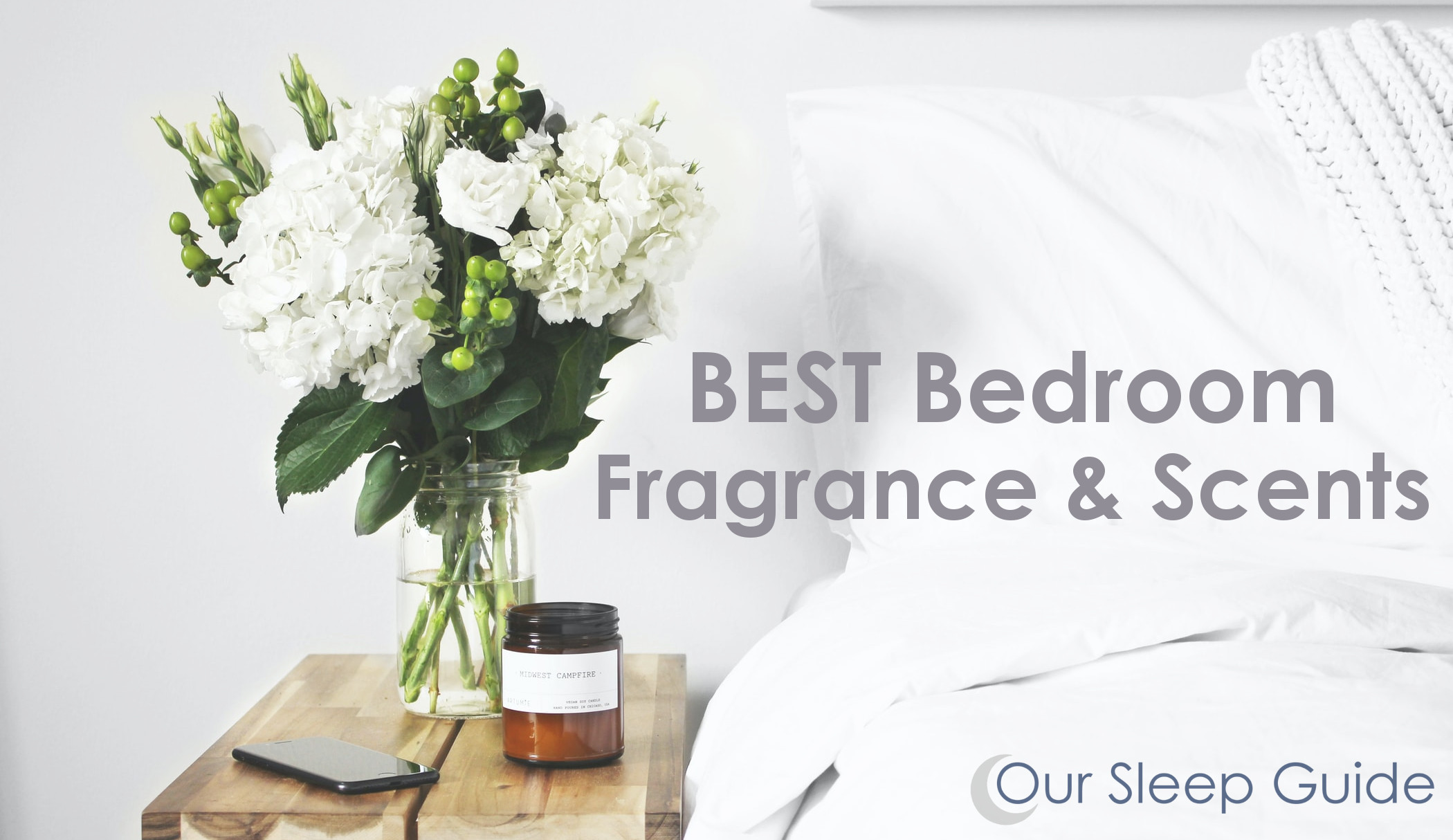 Best Fragrance & Scents For The Bedroom