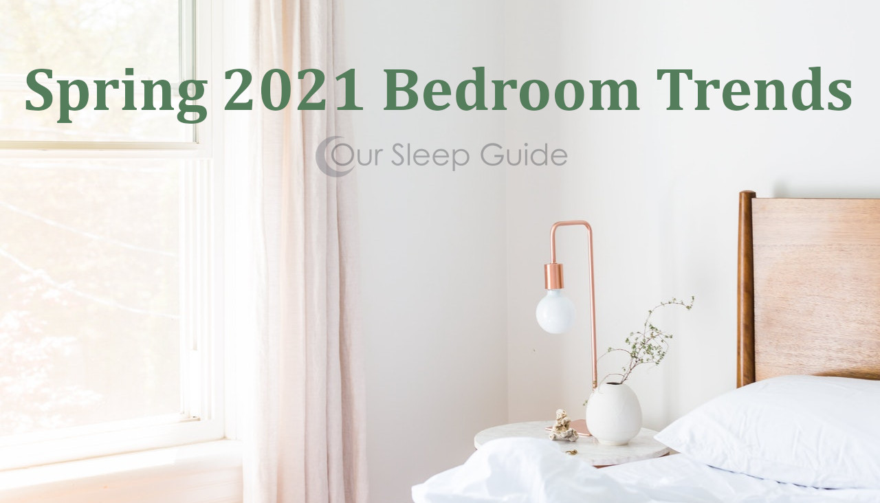 spring 2021 bedroom trends