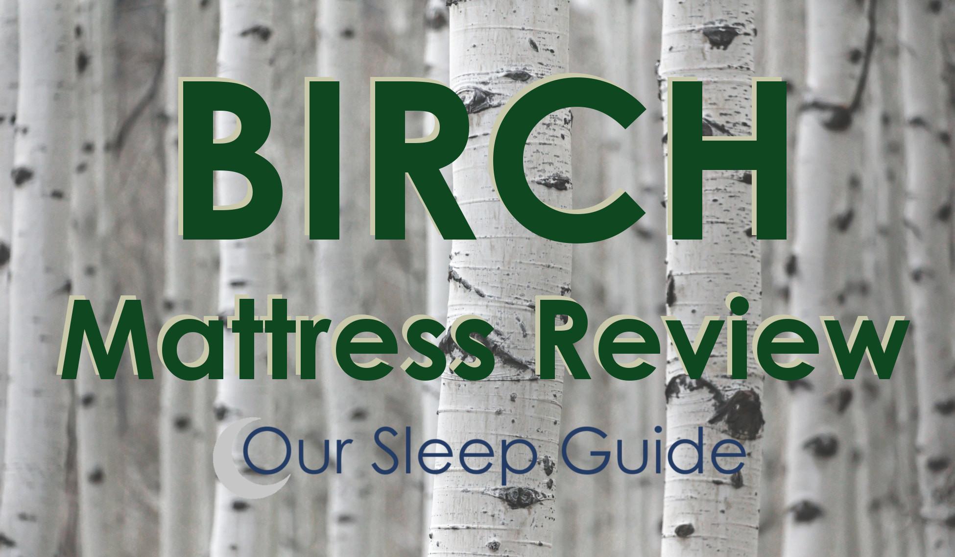 birch mattress review