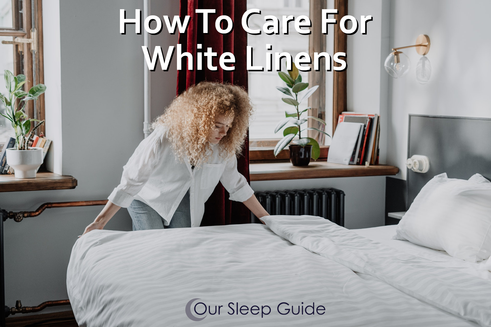Caring For White Linens