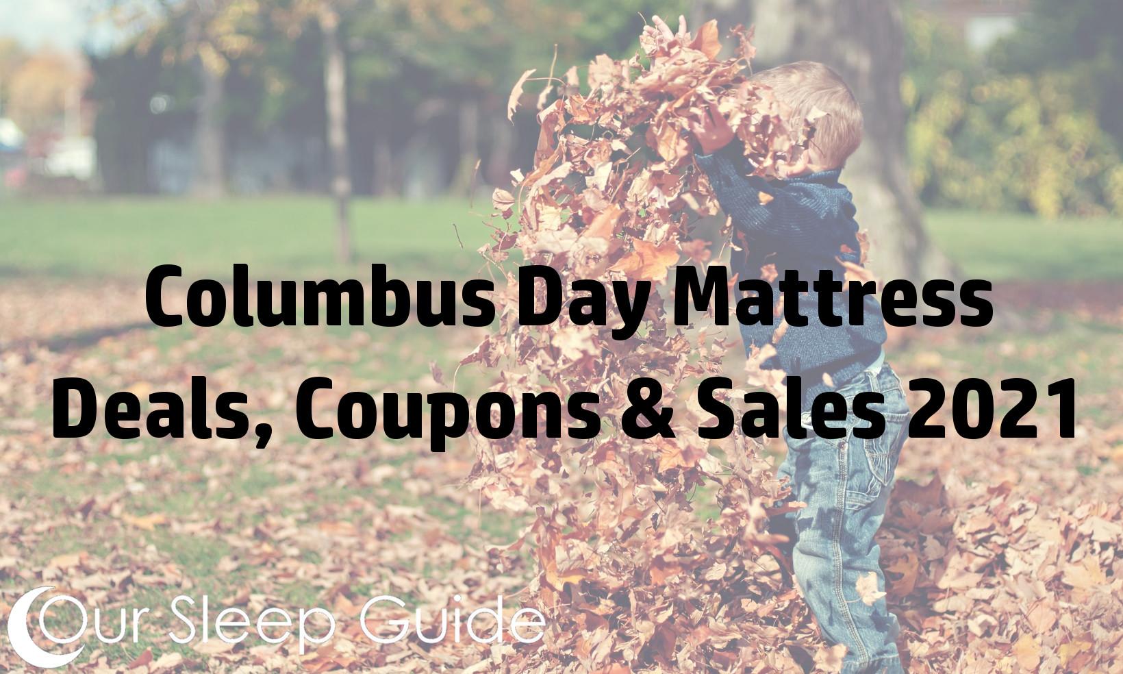 Columbus Day 2021: Mattress Coupons, Discounts & Sales